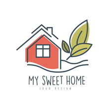 My Sweet Sweet Home Logo Design, Ecologic Home Sign With Green Leaves, Clean Energy, Building Materials And Technologies Vector Illustration On A White Background