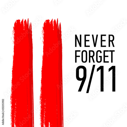 Poster  Patriot day vector poster. September 11. Never forget.