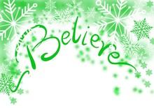 Believe, Green Winter Snowflak...