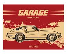 Grunge Garage Retro Car Classi...