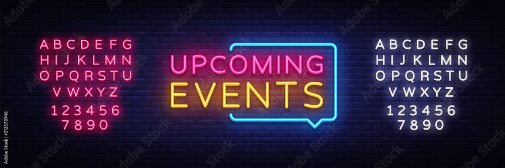 Fototapeta Upcoming Events neon signs vector. Upcoming Events design template neon sign, light banner, neon signboard, nightly bright advertising, light inscription. Vector illustration. Editing text neon sign