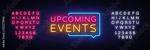 Fototapeta Upcoming Events neon signs vector. Upcoming Events design template neon sign, light banner, neon signboard, nightly bright advertising, light inscription. Vector illustration. Editing text neon sign obraz