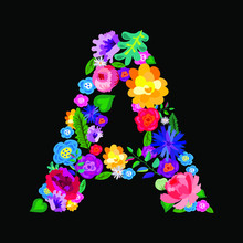 """The Letter """"A"""" Made Of Flowers..."""
