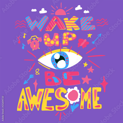 Photo  Wake up and be awesome