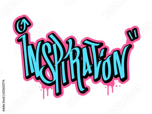 Obraz na plátně Inspiration text in graffiti style vector illustration.