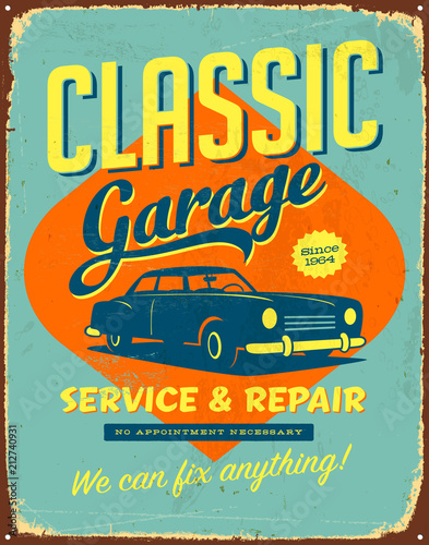 Tela  Vintage Vector Metal Sign - Classic Garage Service & Repair - Grunge effects can