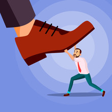 Big Foot Stepping On Businessman Vector. Power. Fights Against Giant Foot. Crisis. Domination Cartoon Illustration