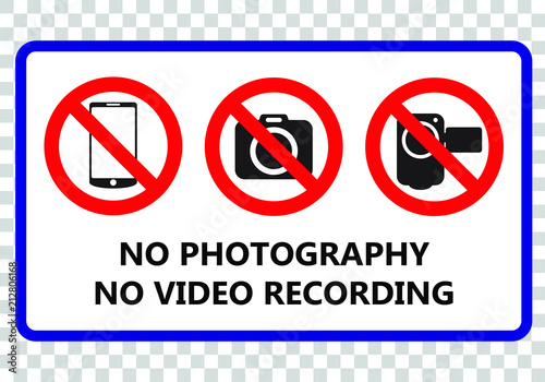 Fotografía  No photography and no video recording signboard