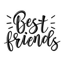 Best Friends Lettering