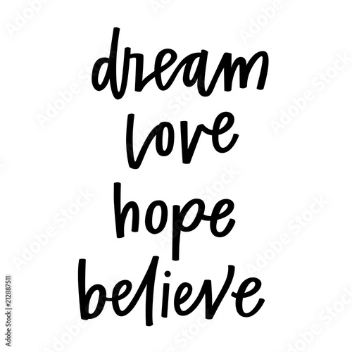 Poster Positive Typography Dream Love Hope Believe