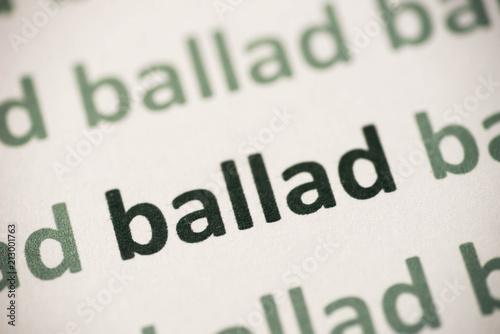 Photo word  ballad  printed on paper macro