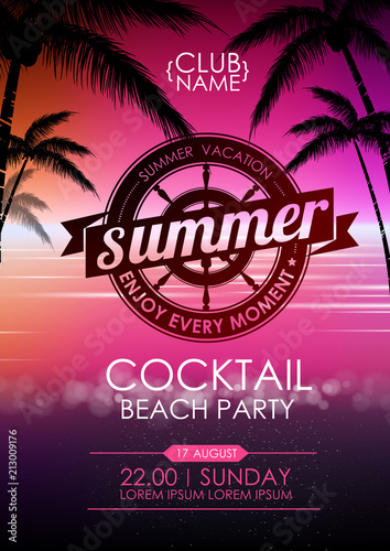 Summer poster cocktail beach party. Lettering poster summer vacation, enjoy enery moment © annbozhko