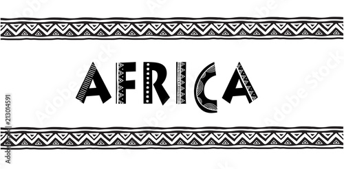 Africa letters. Banner with tribal traditional pattern, concept design - fototapety na wymiar