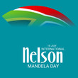 International Nelson Mandela Day.