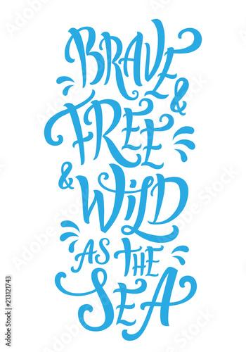dzielny-i-wolny-i-dziki-jak-napis-na-morzu