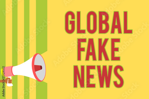 Handwriting text writing Global Fake News  Concept meaning