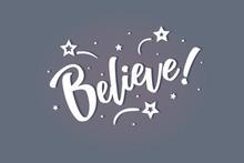 Believe. Beautiful Greeting Ca...