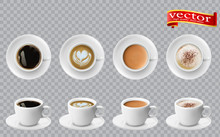 3d Realistic Different Sorts Of Coffee In White Cups View From The Top And Side. Cappuccino Latte Americano Espresso Cocoa