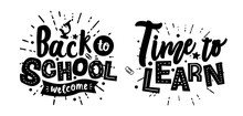 "Vector Inscription Lettering ""back To School"" And ""time To Learn"""
