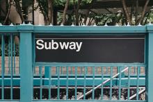 Subway Sign At The Entrance To...