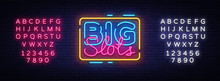 Big Slots Sign Vector Design T...