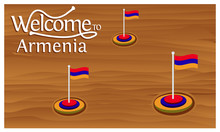 Welcome To Armenia Poster With Armenia Flag,  Time To Travel Armenia. Vector Illustration Isolated