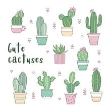 Vector Set Of Various Hand Drawn Outline Cactuses In Flowerpots. Cute Hand Drawn Colored Cactus Print Isolated On White Background