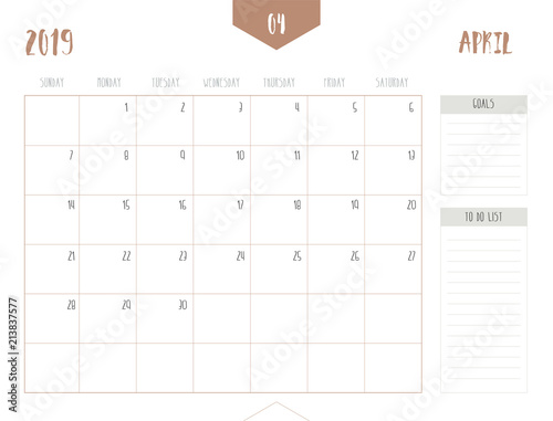 Fotografie, Obraz  Vector of calendar 2019 ( April ) in simple clean table style with goals and to