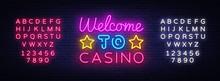 Welcome To Casino Sign Vector Design Template. Casino Neon Logo, Light Banner Design Element Colorful Modern Design Trend, Night Bright Advertising, Bright Sign. Vector. Editing Text Neon Sign