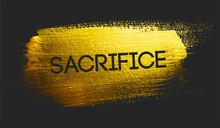 Sacrifice Text On Golden Brush Dark Background