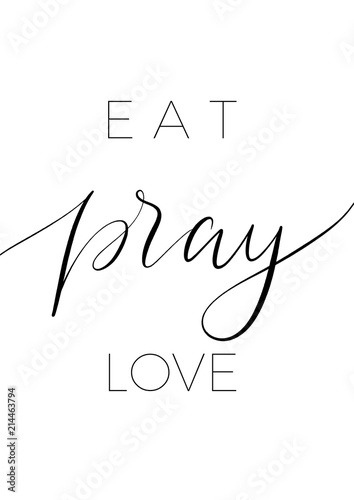 Eat pray love  - minimalistic lettering poster vector. Canvas-taulu