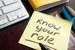 Leinwanddruck Bild - Know your role written on a memo stick. Inspiration.