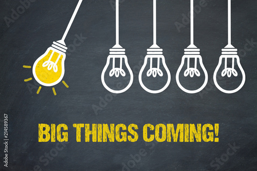 Obraz Big things coming! - fototapety do salonu