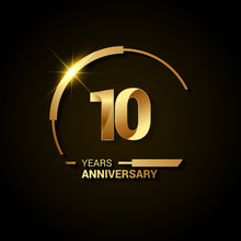 10 Years Anniversary Celebration Logotype. Golden Elegant Vector Illustration With Half Circle, Isolated On Black Background Can Be Use For Celebration, Invitation, And Greeting Card
