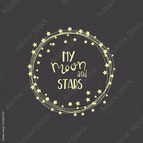 Fotografie, Obraz  Hand drawn vector card - My Moon and Stars