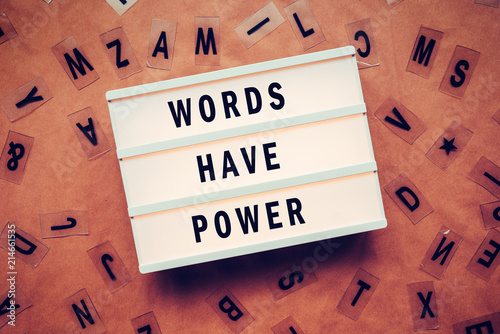Valokuva  Words have power concept