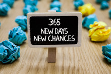 Text Sign Showing 365 New Days...