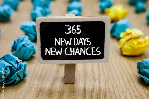 Fényképezés  Text sign showing 365 New Days New Chances