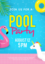 Pool Party Invitation Vector Illustration. Swimming Pool With Flamingo Pool Float, Unicorn Pool Float And Yellow Inflatable Ring Floating On Water.