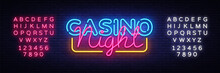 Casino Night Neon Sign Vector ...
