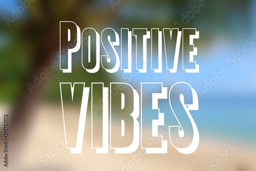 Papiers peints Positive Typography Positive vibes