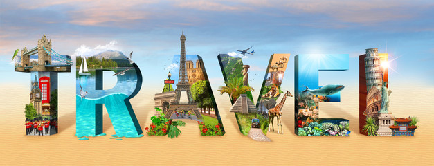 Travel inscription. Collage of famous places of the world. Element for Advertisement, postcard, poster, and more.