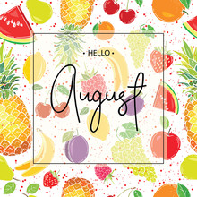 Hello August Inscription On Th...