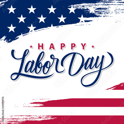 USA Labor Day greeting card with brush stroke background in United States national flag colors and hand lettering text Happy Labor Day. Vector illustration. Fototapete