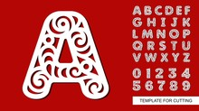Letter A. Full English Alphabet And Digits 0,1,2,3,4,5,6,7,8,9. Lace Letters And Numbers. Template For Laser Cutting, Wood Carving, Paper Cut And Printing. Vector Illustration.