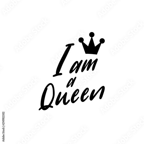 Fotografie, Tablou I am a queen typography with crown