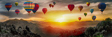 Dramatic Panorama Of Mountain With Hot Air Balloons At Sunset,Thailand.