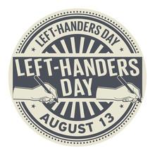 Left-Handers Day, August 13