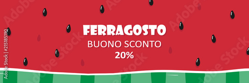 Obraz Cute cartoon vector watermelon slice horizontal banner, header for italian traditional august holiday Ferragosto. Template for sale and special offers design. - fototapety do salonu