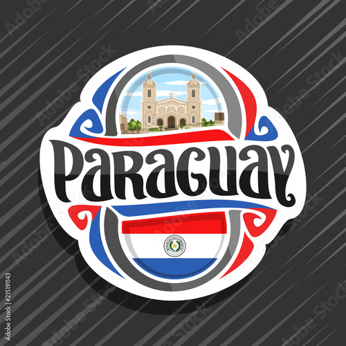 Vector logo for Paraguay country, fridge magnet with paraguayan flag, original brush typeface for word paraguay and national paraguayan symbol - Cathedral in Encarnacion city on cloudy sky background Wallpaper Mural
